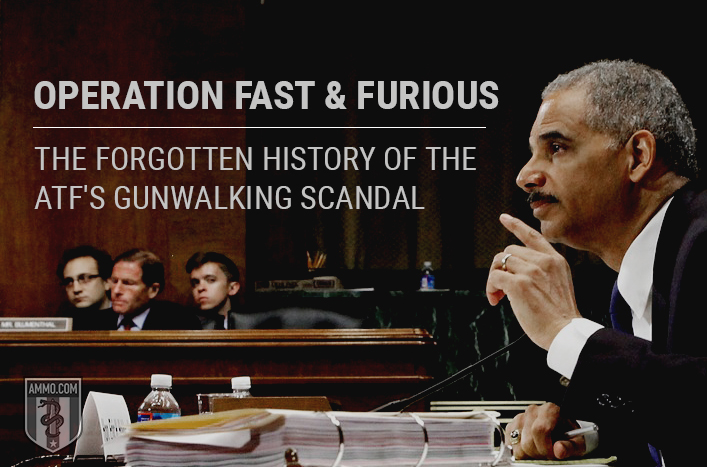 Operation Fast and Furious: The Forgotten History of the ATF's Notorious Gunwalking Scandal