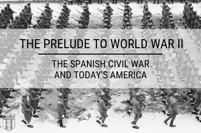 Ammo.com: The Prelude to World War II: The Spanish Civil War and Today's America