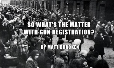 SO WHAT'S THE MATTER WITH GUN REGISTRATION? EVERYTHING!