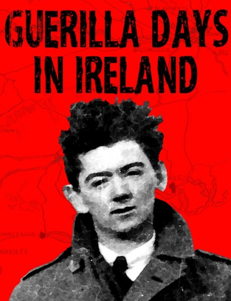 A St. Patrick's Day Read: Guerrilla Days in Ireland by Tom Barry