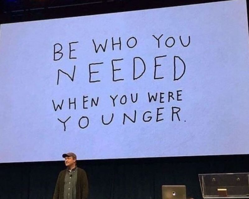 """""""Be Who You Needed"""" Matthew 5:19, by CountrySlicker"""