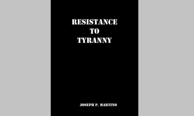"""Review of """"Resistance to Tyranny""""  by Joseph P. Martino"""