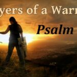 """""""Prayers of a Warrior"""": Psalm 70 – My Help and My Deliverer, by CountrySlicker"""