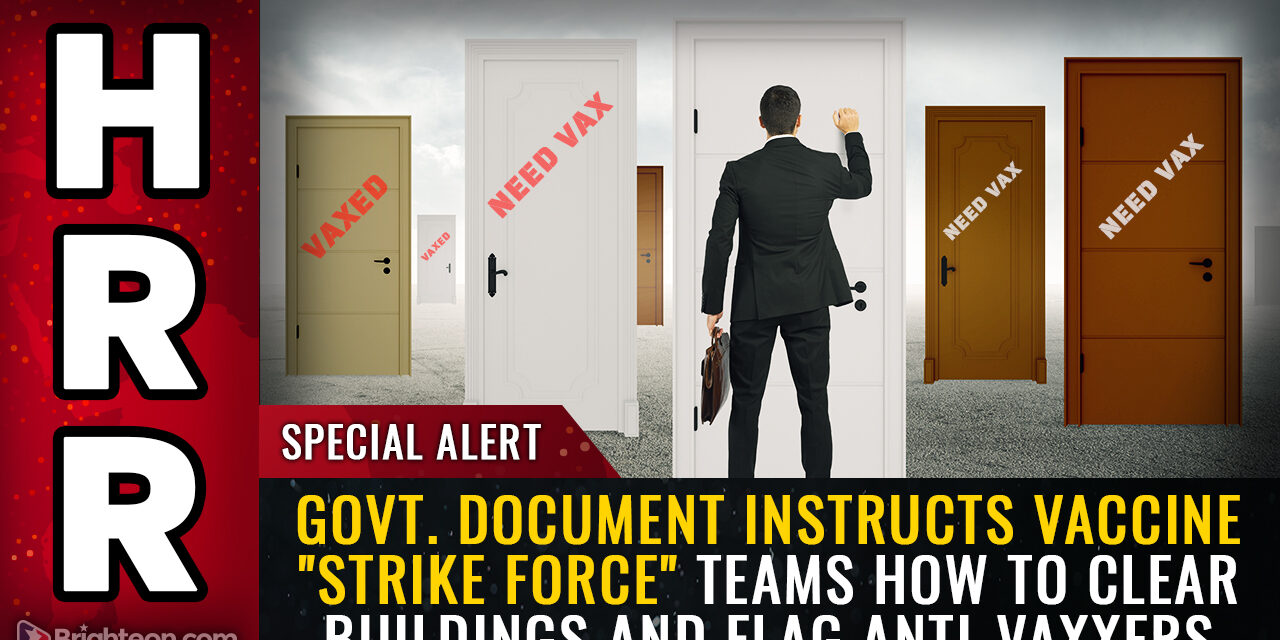 """Mike Adams: Government document instructs vaccine """"strike force"""" teams how to clear buildings, violate trespass laws and flag anti-vaxxers for forced quarantines"""