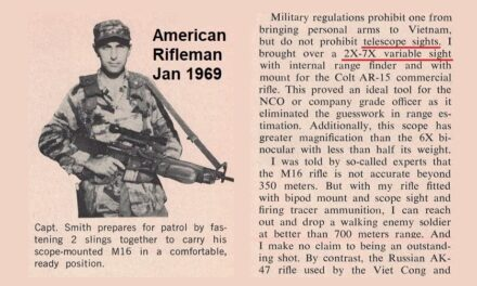 The M16 Is A Good Rifle, Says A Veteran Of 82 [Vietnam] Patrols