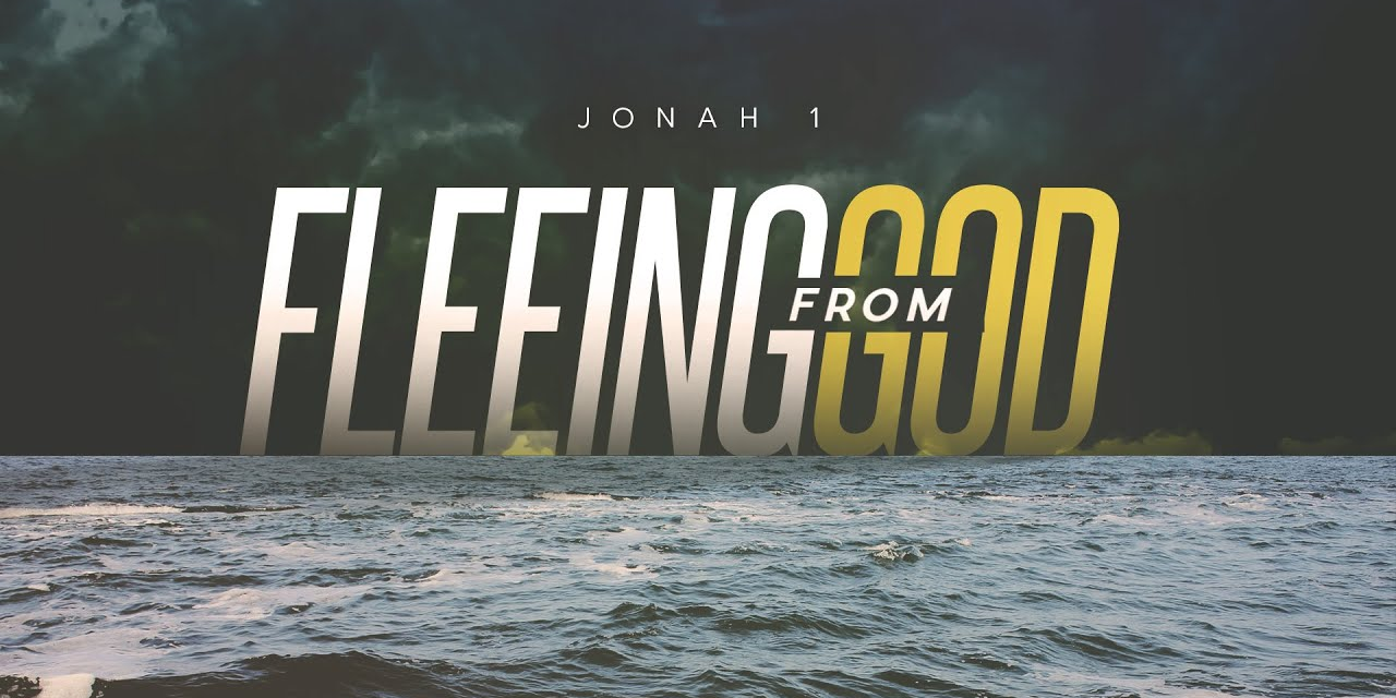 """""""Fleeing from God"""": Jonah 1:1-3, by CountrySlicker"""