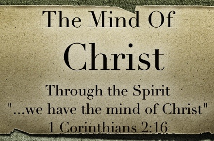 """""""The Mind of Christ"""": 1 Corinthians 2:11-16, by CountrySlicker"""