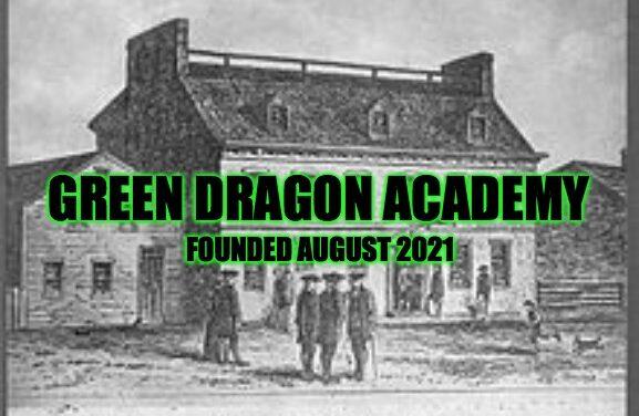 Green Dragon Academy: Next Class is September 22nd, 2021 at 8PM EST
