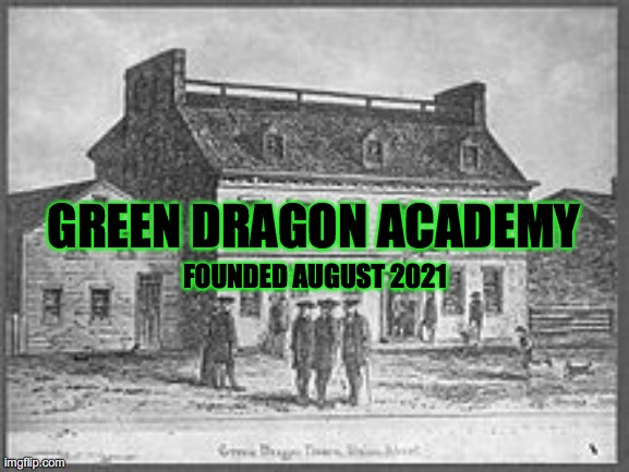 Green Dragon Academy: Next Class is TONIGHT Wednesday September 8th, 2021