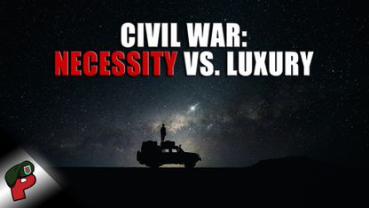 Civil War: Necessity vs. Luxury | Live From The Lair